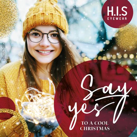Wir haben die neuste Brillenmode exklusiv zum zum Spremberger Lichterfest. H.I.S. Eyewear - Say Yes!