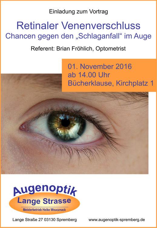 Retinaler Venenverschluss Chancen gegen den Schlaganfall im Auge Brian Fröhlich Optometrist