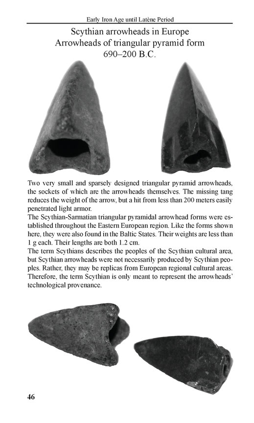 Scythian arrowheads in Europe of triangular pyramid form