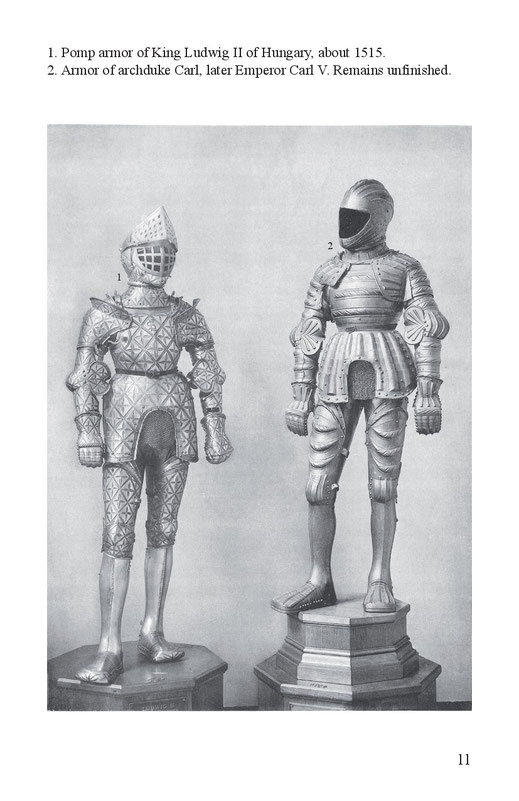 Pomp armor of King Ludwig II of Hungary 1515 and armor of archduke Carl, Emperor Carl V