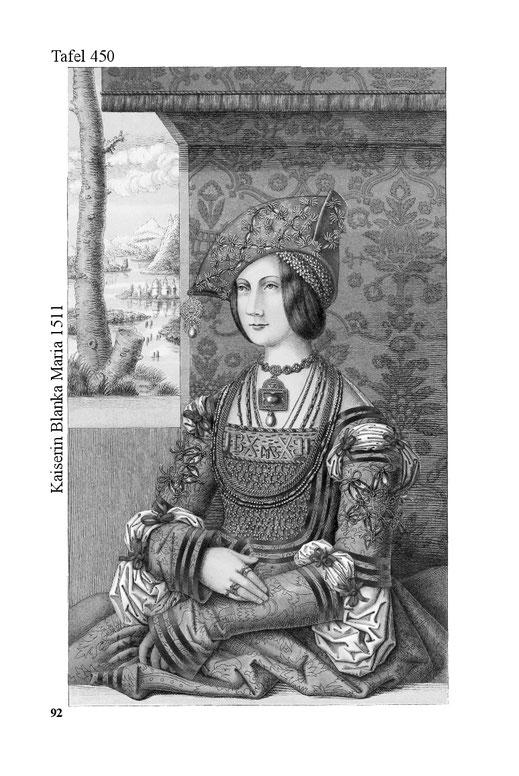 Kaiserin Blanka Maria von 1511