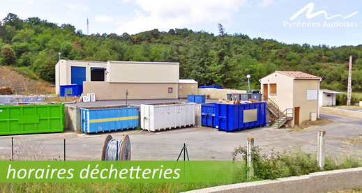 Horaires déchetterie de Quillan - Pyrénées Audoises