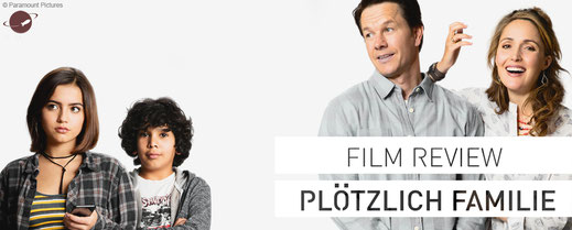 FANwerk Film Review Plötzlich Familie Mark Wahlberg