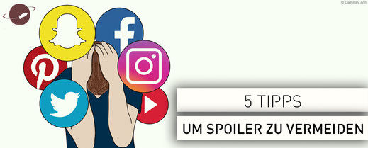 5 tipps spoiler vermeiden facebook instagram snapchat twitter pinterest youtoube social media game of thrones avengers endgame