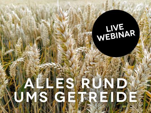 Webinar: Alles rund ums Getreide