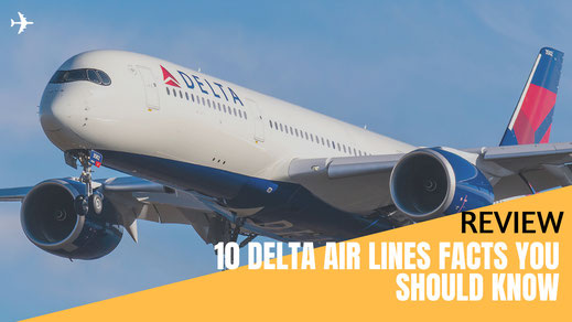 Delta Air Lines Fact Review