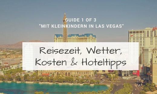 Hotels, Reisezeit, Kosten für Las Vegas mit Kind.