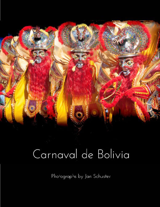 Cover Magazine Bildband Fotobuch Carnaval de Bolivia Photographs by Jan Schuster