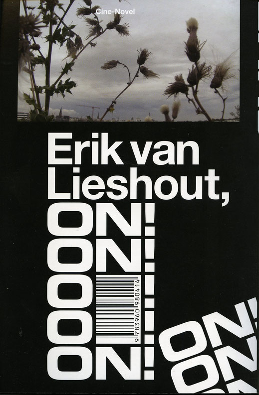 Erik van Lieshout Buch / Book: The Show must go on 2016