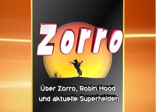 Dieses Bild zeigt den Superhelden Zorro. Warum trägt Zorro einen Umhang?