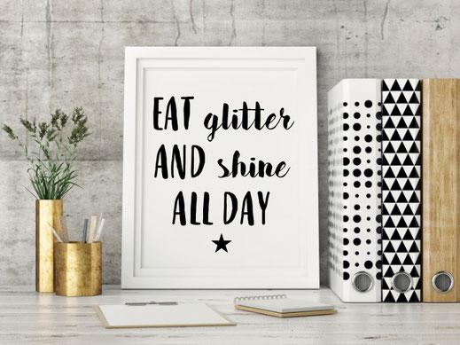 Wandbild für alle Divas, Typografie Print, Eat glitter and shine
