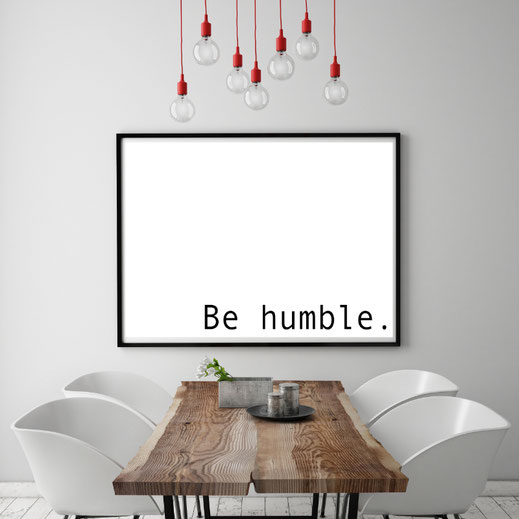Motivations Print - be humble