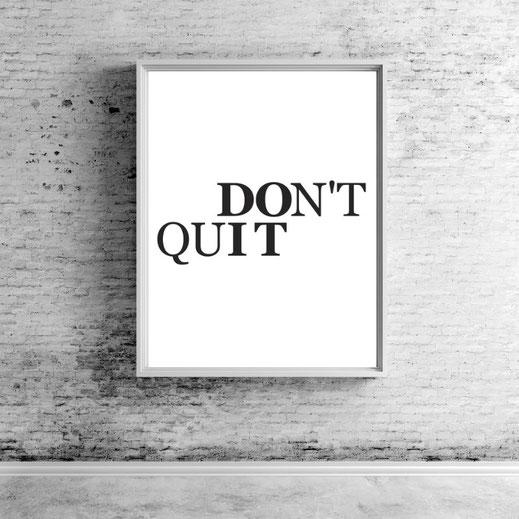 Typografie Motivation Poster - don´t quit