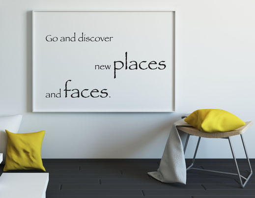 Typografie Reisen, Print - Go and discover new places and faces