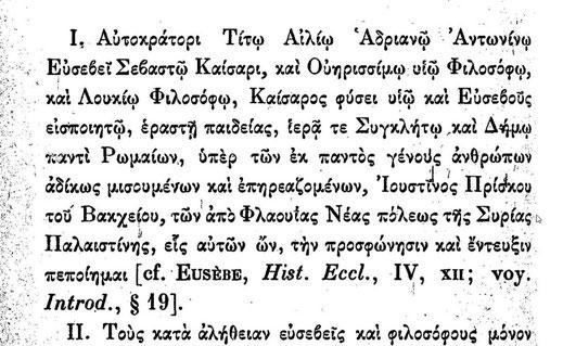 La grande Apologie de Justin de Naplouse est adressée à Antonin le Pieux, à son fils, au Sénat et au peuple romain. Justin plaide la cause des chrétiens persécutés. Depuis Trajan, le simple fait d'être chrétien peut entraîner la peine de mort.