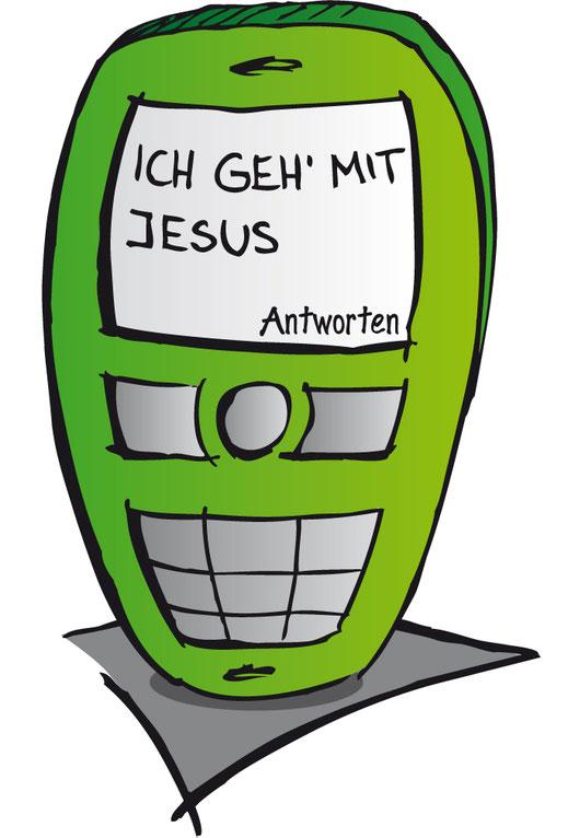"""Strichzeichnung eines Handys mit dem Text """"Ich geh' mit Jesus"""""""