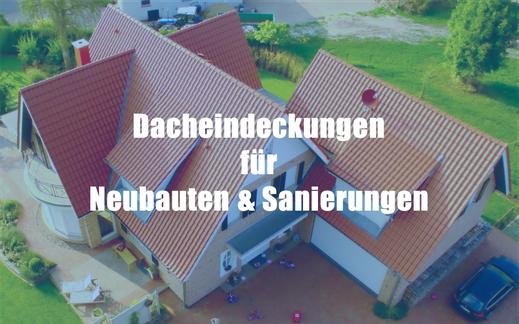 Dacheindeckungen für Neubauten und Sanierungen