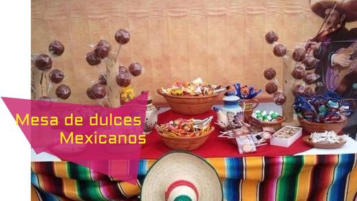 mesa de dulces mexicanos para eventos