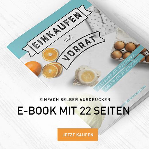 E-Book zum Einkaufen, Vorratshaltung und Menuplanung: www.alles-zum-ausdrucken.de