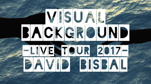 David Bisbal visual background / Live tour 2017