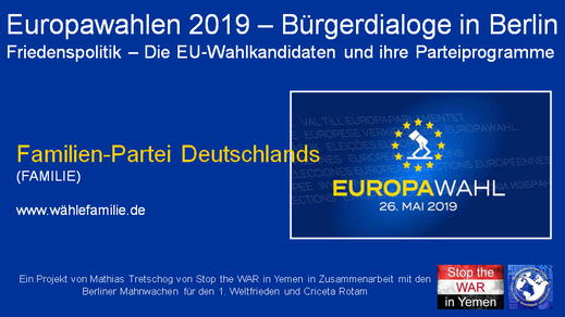 Europawahlen 2019 - Bürgerdialog - Familien Partei - 29.04.2019