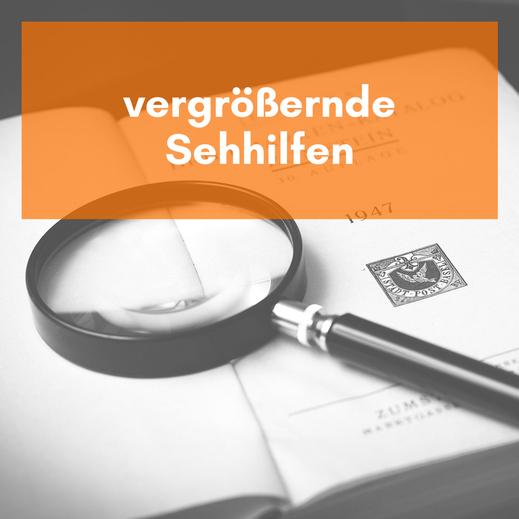 vergrößernde Sehhilfen in Spremberg, Cottbus, Weißwasser, Hoyerswerda, Senftenberg und Döbern