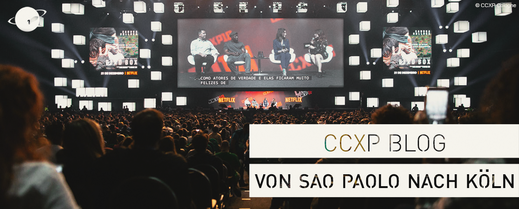 CCXP Germany Deutschland Köln Comic Con Experience Blog