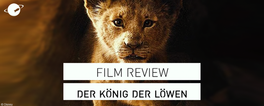 der könig der löwen lion king Film Review FANwerk Deutsch Kritik Rezension disney donald glover beyonce seth rogen simba