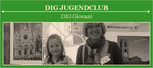 DIG Jugendclub der Deutsch-Italienischen Gesellschaft Mittelhessen e. V.