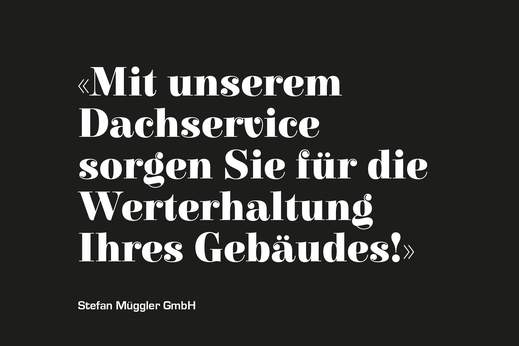Dachsesrvice Spenglerei St.Gallen Wittenbach Stefan Müggler GmbH