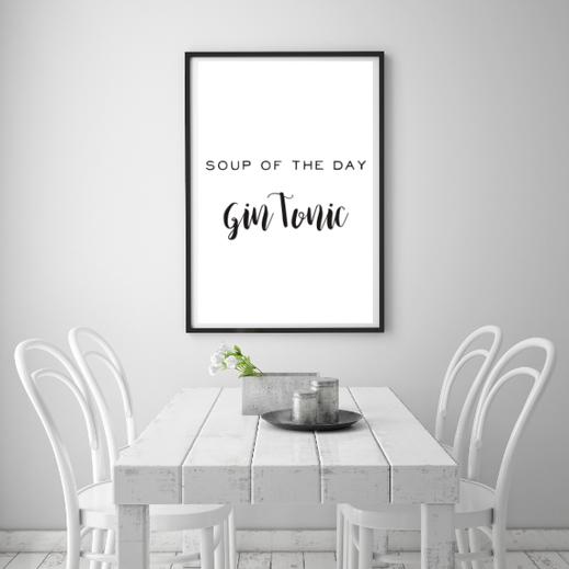 Typografie Poster, Typografie Print, Lifestyle, soup of the day gin tonic