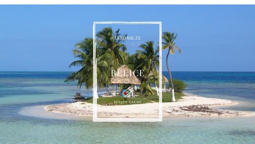Turismo Tv, Televisión Turística en Belize