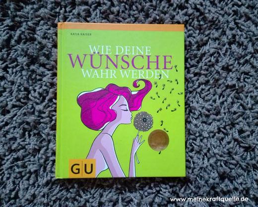 Wunsch, Wünsche werden wahr, Kraftquelle, Kraft der Wünsche, Wunschbuch