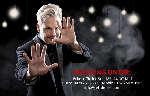 Zauberkünstler Jeff de Fire für Deutschland, Österreich & Schweiz. *Weltweit. Zauberer Kiel
