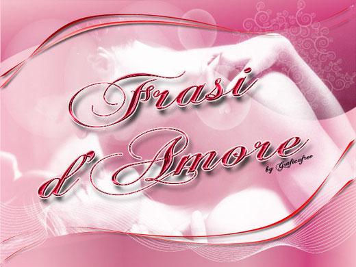 clicca sull'immagine per accedere alla pagina dedicata alle frasi d'amore