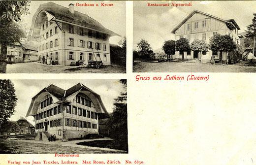 Luthern Dorf, Ansichtskarte mit Gasthaus Krone / Restaurant Alpenrösli / damalige Post und Schulhaus und heute Gemeindehaus zur Wölfen, Poststempel 4. Juni 1905  (LD 8)