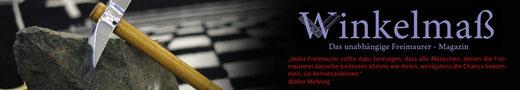 Winkelmaß - Das unabhängige Freimaurer- Magazin