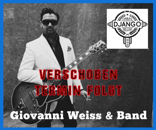 Giovanni Weiss & Band - Gipsy Jazz aus Wilhelmsburg - 6. Juni 2020 20.00 Uhr im Bürgerhaus Alveslohe