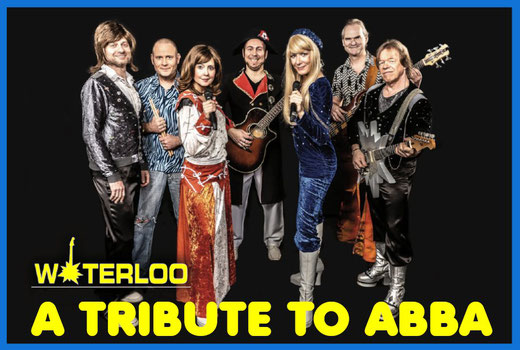 Sa. 18. Januar 2020 Absolut Live - WATERLOO Band - A Tribute to ABBA