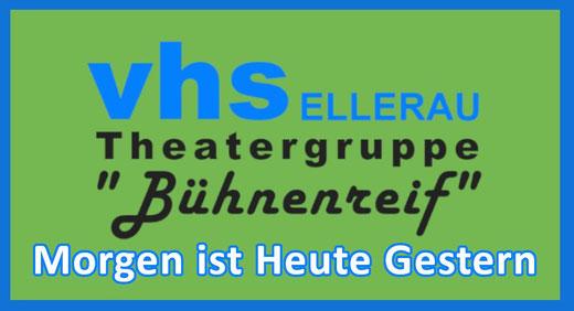 Thater Bühnenreif - Morgen ist Heute Gestern - 20. und 21. März 2020 20.00 Uhr im Bürgehraus Alveslohe
