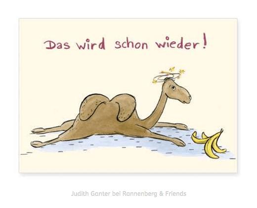 Das wird schon wieder! Kamel mit Bananenschale / gute besserung karte / Judith Ganter Illustration und Spruch bei Rannenberg & Friends - grußkarten kaufen