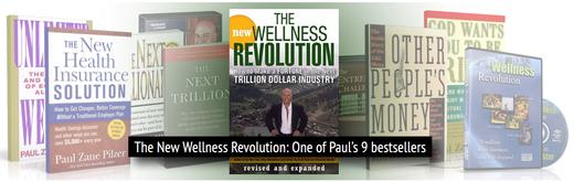 """La nouvelle édition de """"La Révolution du Mieux-Etre"""" l'un des 9 Best sellers de Paul Zane Pilzer!"""