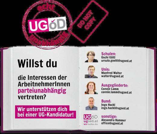 Willst du die Interessen der ArbeitnehmerInnen parteiunabhängig vertreten? Wir unterstützen dich bei einer UG-Kandidatur! Mehr Infos bei office@ugoed.at