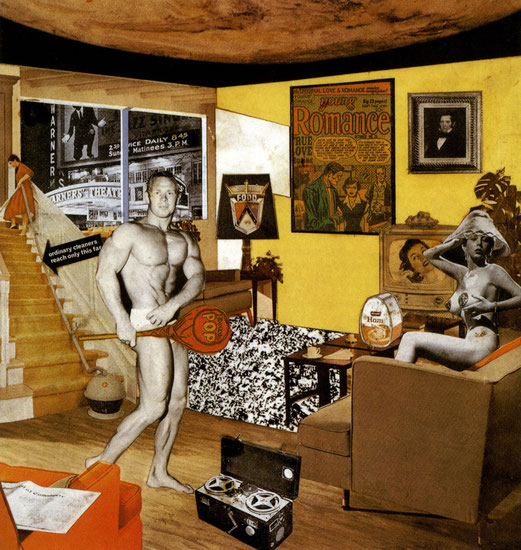 Richard Hamilton, Just what is it that makes today's homes so different, so appealing ?, collage, 26x25 cm, 1956, coll. Kunsthalle, Tübiengen.