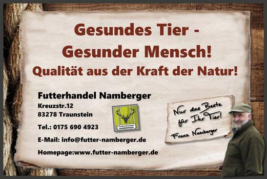 Futterhandel Namberger: Gesundes Tier - Gesunder Mensch! Qualität aus der Kraft der Natur!
