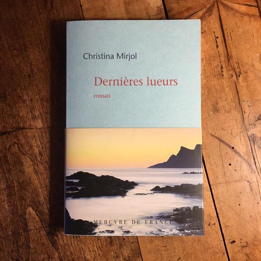 Couverture Dernières lueurs de Christina Mirjol
