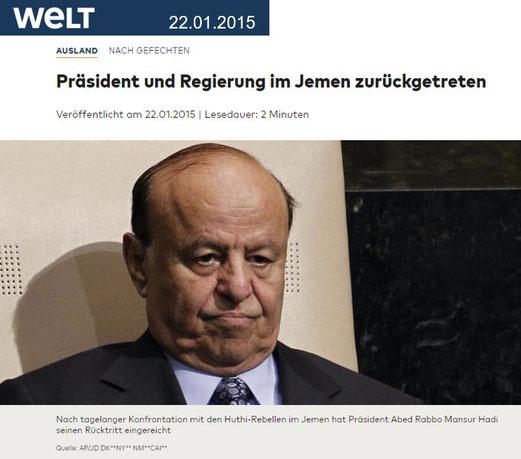 22.01.2015 - Welt: Präsident und Regung im Jemen zurück getreten