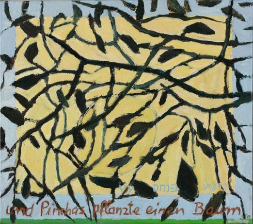 Und Pinchas pflanzte einen Baum, 70 x 80 cm, Öl-Lwd., Küstlerin: Marlis Glaser, www.marlis-glaser.de