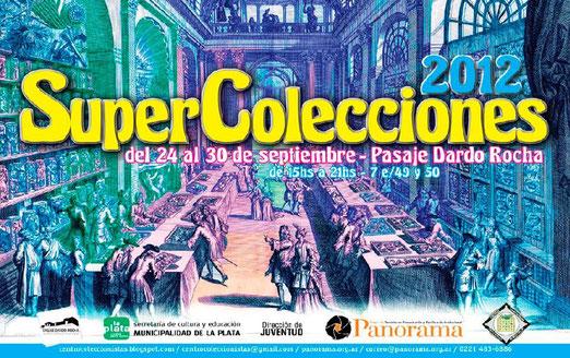 SuperColecciones LA PLATA 2012: El gran evento platense, se llevara a cabo del 24 al 30 de Septiembre en el mismo lugar.