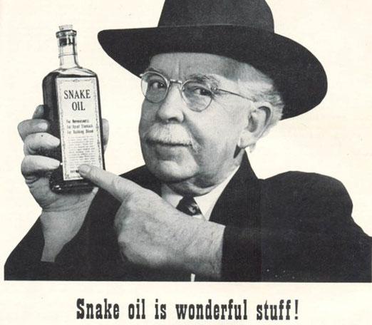 Schlangenöl ist das Paradebeispiel für eine wundersam angepriesene, aber nutzlose Kur.